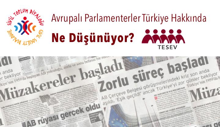 Diyaloğu ve Çözümü Teşvik Etmek: Avrupalı Parlamenterler Türkiye Hakkında Ne Düşünüyor?