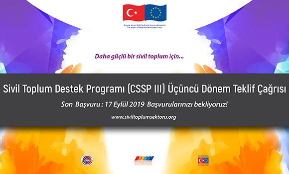 Sivil Toplum Destek Programı Üçüncü Dönem Hibe Programı (CSSP-III) Teklif Çağrısı
